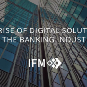 The Rise of Digital Solutions In The Banking Industry